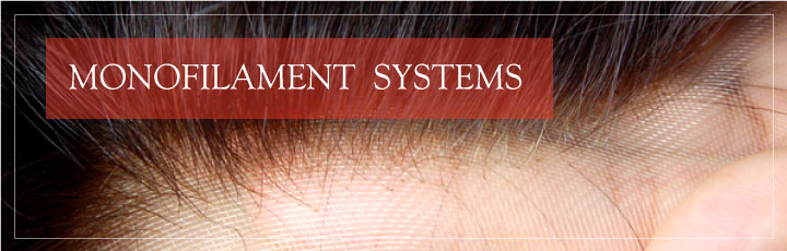 Monofilament Systems